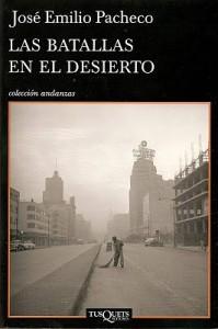 batallas en el desierto, josé emilio pacheco, novela