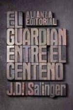 """""""El guardián entre el centeno"""", de J.D. Salinger"""
