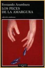 """""""Los peces de la amargura"""", de Fernando Aramburu"""