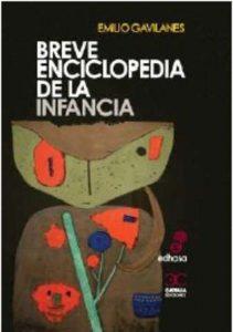 Editorial Edhasa, Emilio Gavilanes, Breve enciclopedia de la infancia