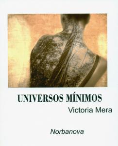 Universos mínimos, Victoria Mera