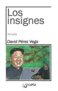 Los insignes, David Pérez Vega
