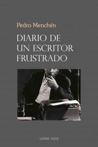 Diario de un escritor frustrado, Pedro Menchén