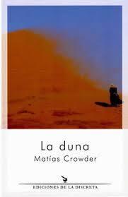 Matías Crowder, novela, La duna