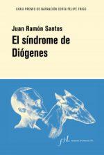 El síndrome de Diógenes (Juan Ramón Santos)