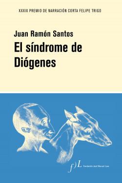 el síndrome de Diógenes, Juan Ramón Santos
